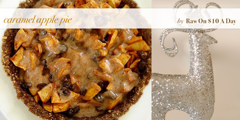 The Global Girl Top 5 Raw Vegan Christmas Dessert Recipes: Caramel Apple Pie by Raw on $10 a Day