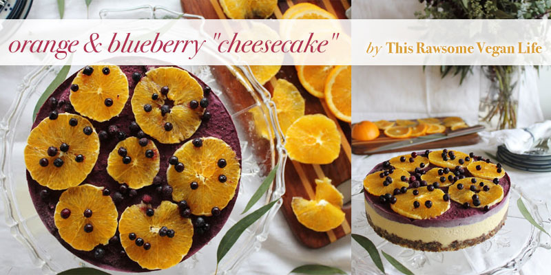 The Global Girl Top 5 Raw Vegan Christmas Dessert Recipes: Orange and Blueberry Cheesecake by This Rawsome Vegan Life