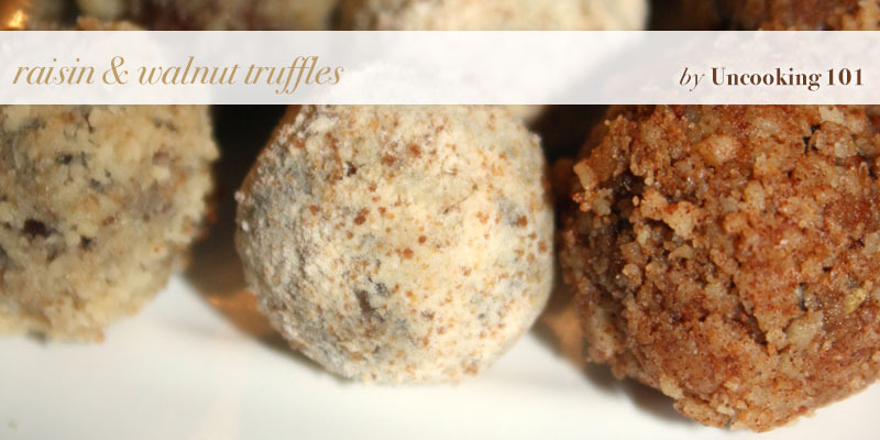 The Global Girl Top 5 Raw Vegan Christmas Dessert Recipes: Raisin & Walnut Truffles by Uncooking 101